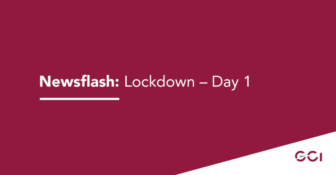 Newsflash: Lockdown – Day 1